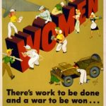 WWII Women There's Work to Be Done and a War to be Won Now